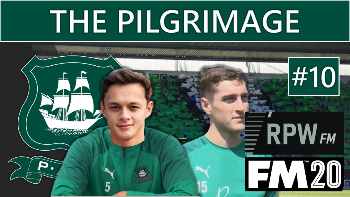 Football Manager 2020 'The Pilgrimage' #10 – The Boys are Back in Town