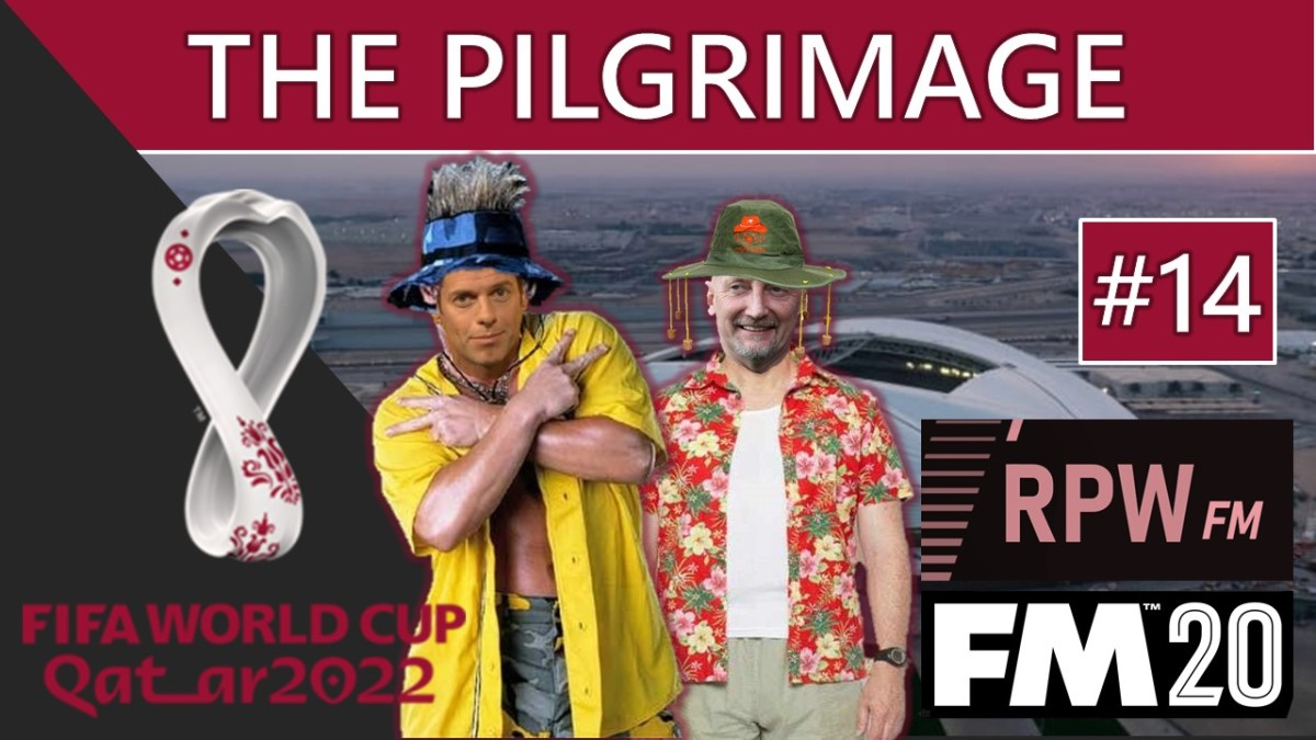 Football Manager 2020 'The Pilgrimage' #14 – Lads on Tour (Minto and Holloway go to the Qatari World Cup)